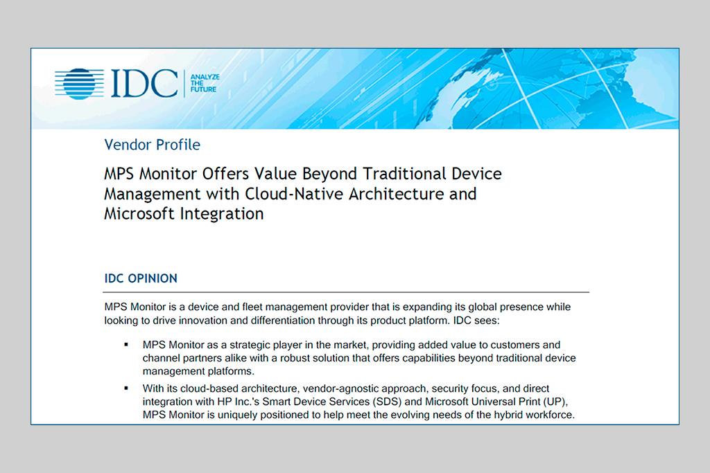 MPS Monitor bietet einen Mehrwert, der über das traditionelle Device Management hinausgeht: Die Umsetzung der Strategie und der Pläne unseres Unternehmens durch IDC