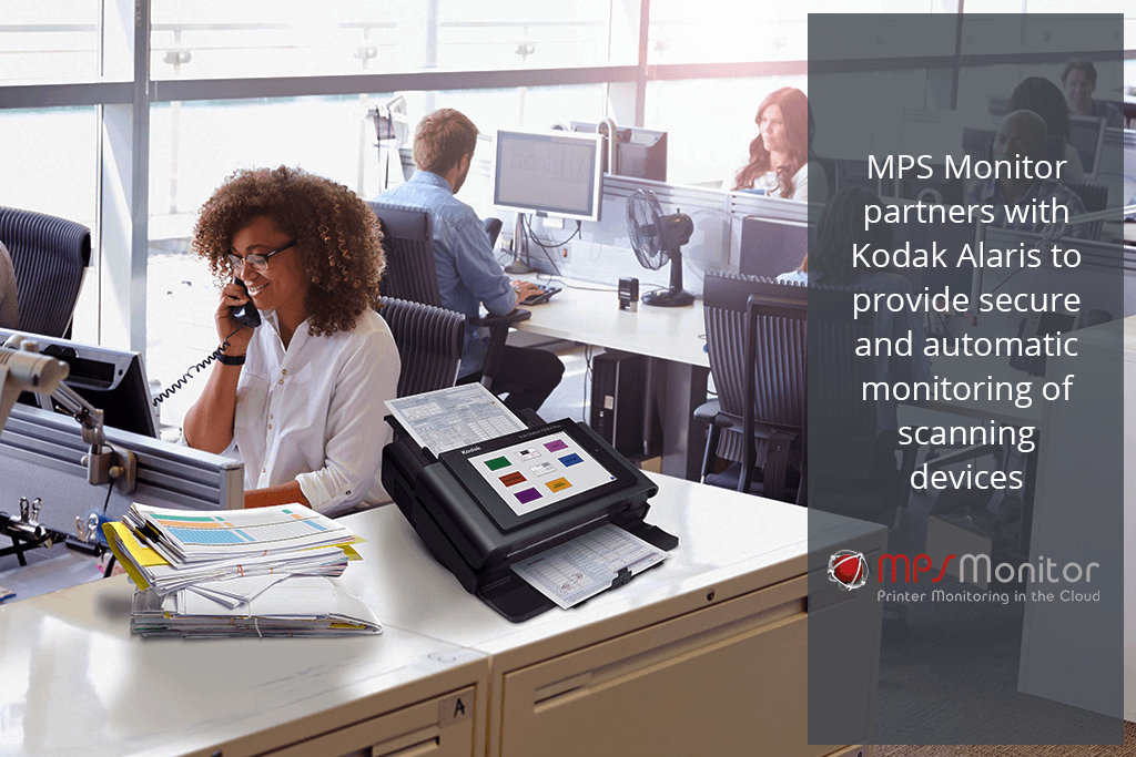 MPS Monitor 2.0 arbeitet mit Kodak Alaris zusammen, um eine sichere und automatische Überwachung von Scannergeräten zu ermöglichen.