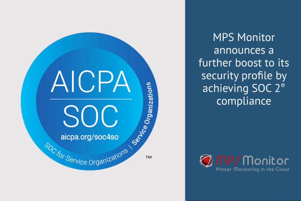 MPS Monitor gibt eine weitere Steigerung seines Sicherheitsprofils durch das Erreichen der SOC 2®-Konformität bekannt.